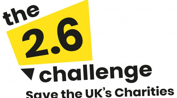 2.6 Challenge – Help Save the UK Charities